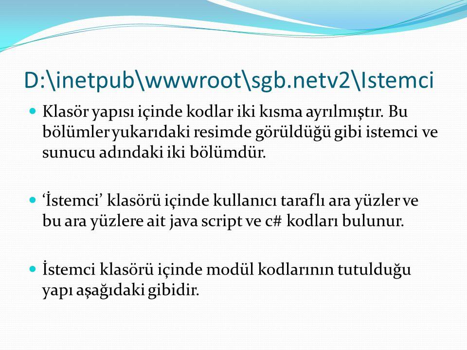 D:\inetpub\wwwroot\sgb.netv2\Istemci  Klasör yapısı içinde kodlar iki kısma ayrılmıştır. Bu bölümler yukarıdaki resimde görüldüğü gibi istemci ve sun