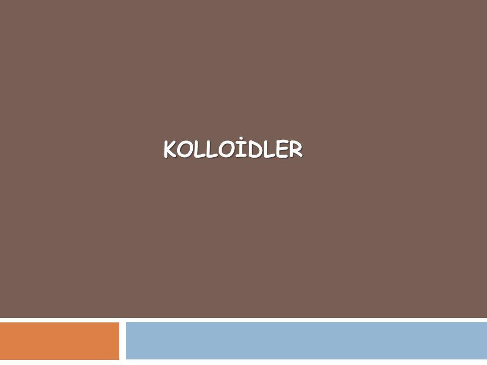 KOLLOİDLER