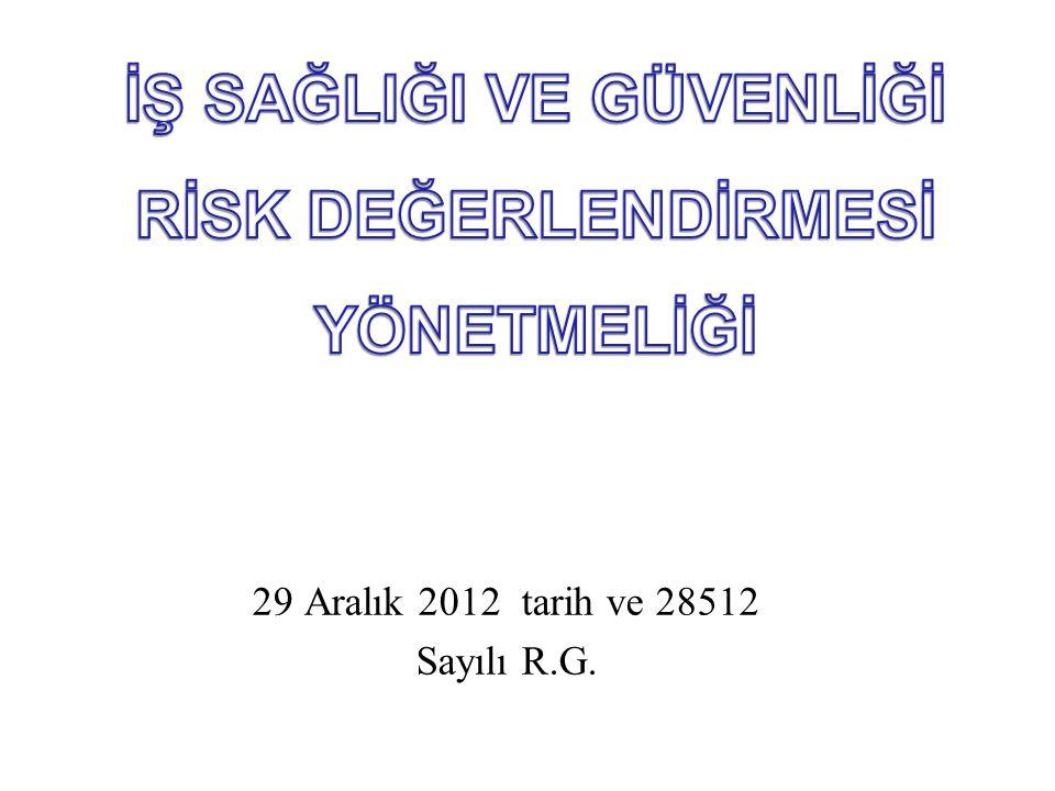 29 Aralık 2012 tarih ve 28512 Sayılı R.G.