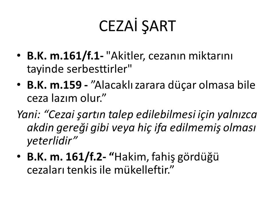 CEZAİ ŞART • B.K. m.161/f.1-