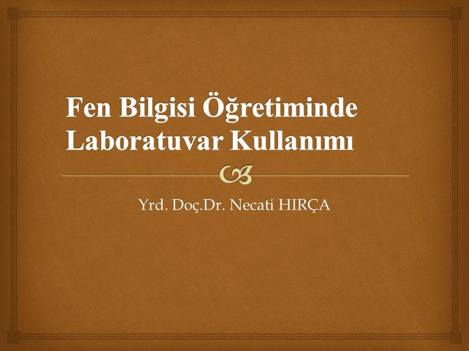 Yrd. Doç.Dr. Necati HIRÇA