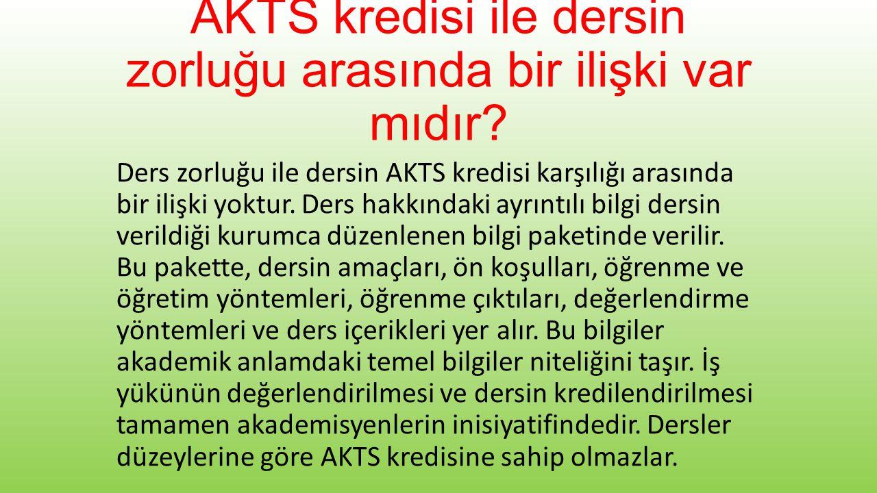 Ders saatleri ile AKTS kredisi arasında bir ilişki var mıdır.