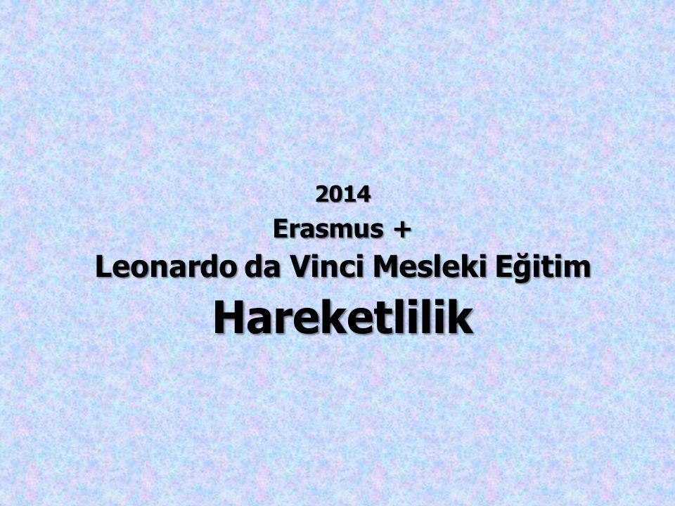 2014 Erasmus + Leonardo da Vinci Mesleki Eğitim Hareketlilik