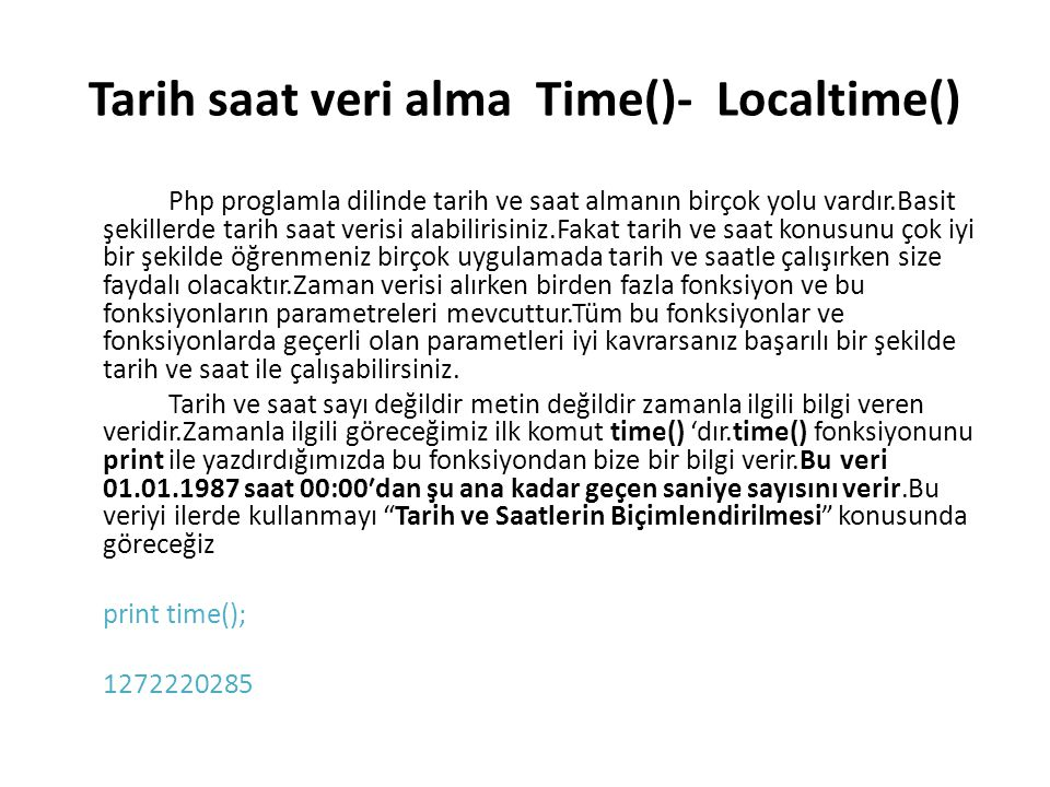 Mktime() Saat Verisini Hafızaya Alma.