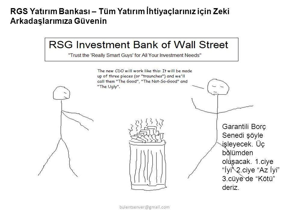 RGS Yatırım Bankası – Tüm Yatırım İhtiyaçlarınız için Zeki Arkadaşlarımıza Güvenin Garantili Borç Senedi şöyle işleyecek. Üç bölümden oluşacak. 1.ciye