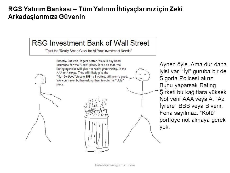 """RGS Yatırım Bankası – Tüm Yatırım İhtiyaçlarınız için Zeki Arkadaşlarımıza Güvenin Aynen öyle. Ama dur daha iyisi var. """"İyi"""" guruba bir de Sigorta Pol"""