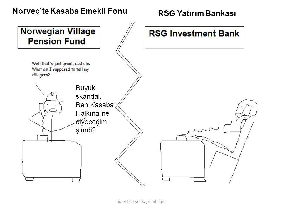 Norveç'te Kasaba Emekli Fonu RSG Yatırım Bankası Büyük skandal. Ben Kasaba Halkına ne diyeceğim şimdi? bulentsenver@gmail.com