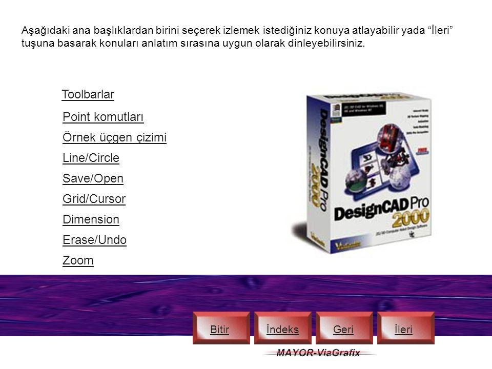İçindekiler 1- Toolbar ve Coordinate Bar 2- Main Toolbar, Snap Toolbar, Command Menu, Ruler 3- Material Toolbox ve Color Toolbox 4- Line Style Toolbox