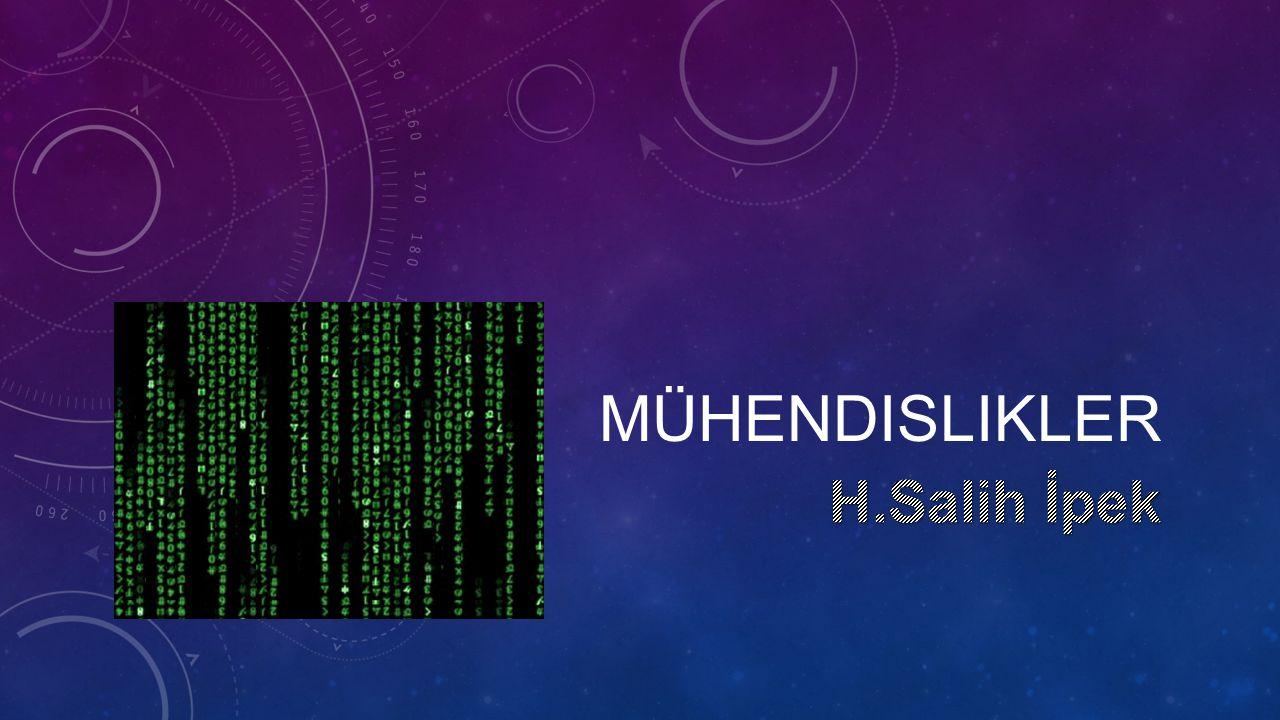 BILGISAYAR MÜHENDISLIĞI • Temel olarak yazılım, programlama ve algoritma ile ilgilenir.