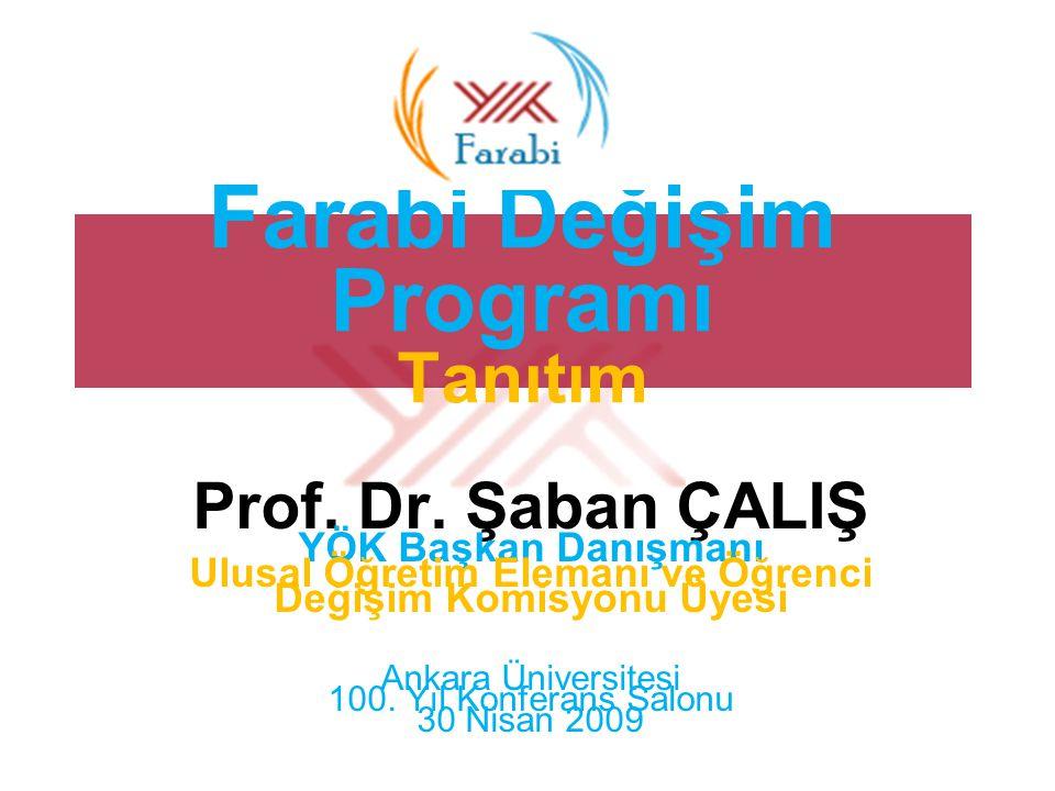 Farabi Değişim Programı Tanıtım Prof. Dr.