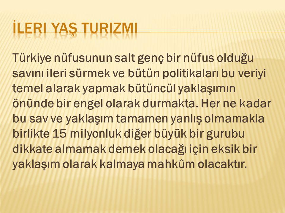 Türkiye nüfusunun salt genç bir nüfus olduğu savını ileri sürmek ve bütün politikaları bu veriyi temel alarak yapmak bütüncül yaklaşımın önünde bir en