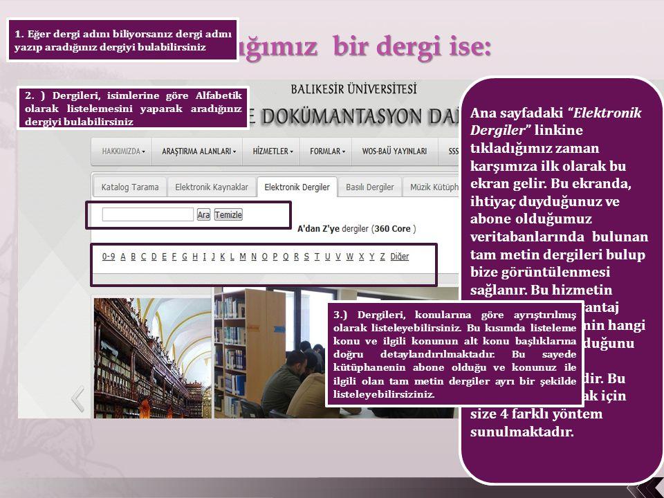 4.) Veritabanın linkine tıklayarak doğrudan ilgili veritabanının arayüzüne gidip araştırmanıza devam edebilirsiniz.