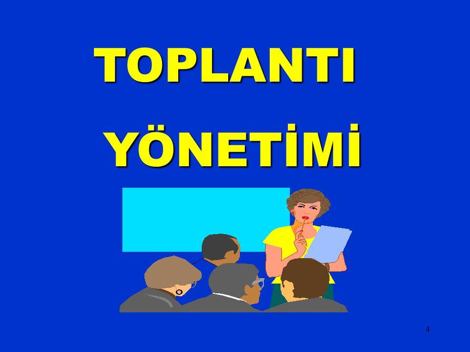 4 TOPLANTI YÖNETİMİ