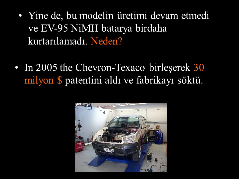 •Kazandılar! Toyota sonunda bu araçları kiralayan ve almak isteyen kişileri destekledi ve bu araçların yetkilisi oldu. •Ama sonra,Birkaç Amerikan vata