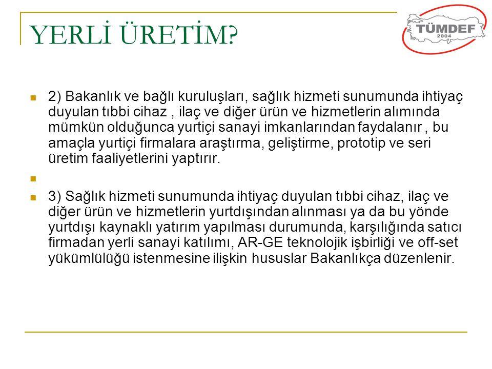 YERLİ ÜRETİM.