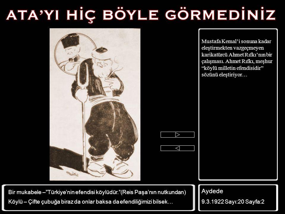 Özellikle II. İnönü Savaşı kazanıldıktan karikatürlerde Mustafa Kemal Paşa'nın daha fazla desteklendiği görülmeye başlanıyor… Güleryüz 5.5.1921 Sayı:1