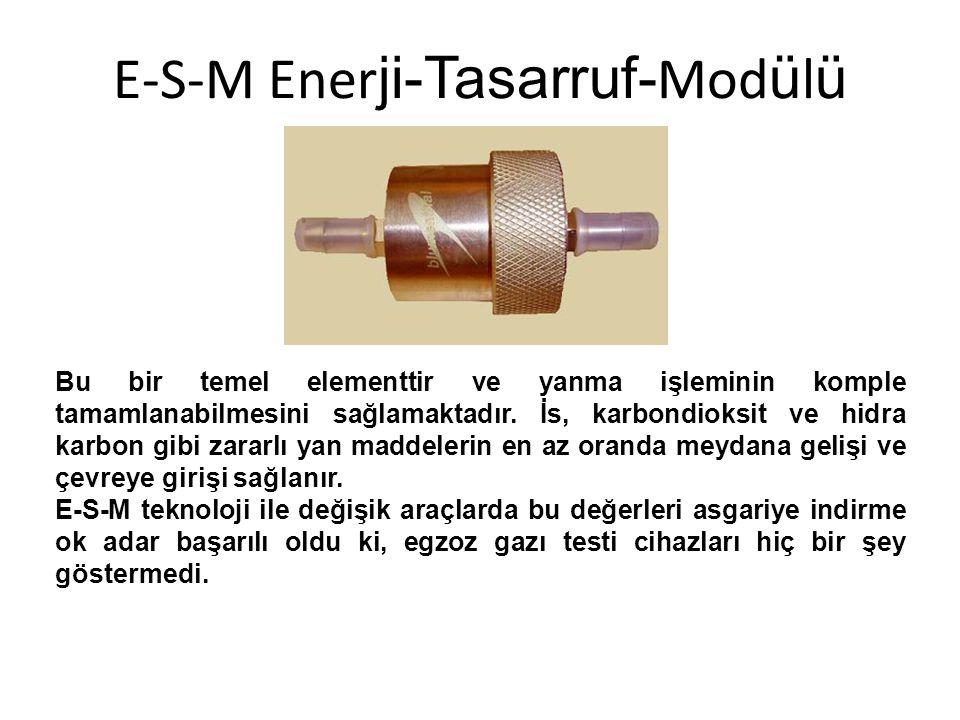 E-S-M Ener ji-Tasarruf- Mod ü l ü Bu bir temel elementtir ve yanma işleminin komple tamamlanabilmesini sağlamaktadır.
