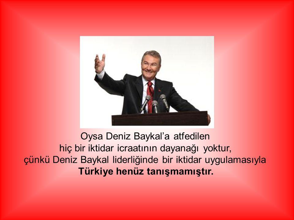 Türkiye'yi yönetenler herhangi bir konuda hesap verme durumuna düştüklerinde ilk olarak Deniz Baykal'a ''Senin zamanında da şöyle oldu, böyle oldu '' gibi hedef saptırmaya, ya da halkı yanıltmaya yönelik söylemlere başvurmaktadırlar.