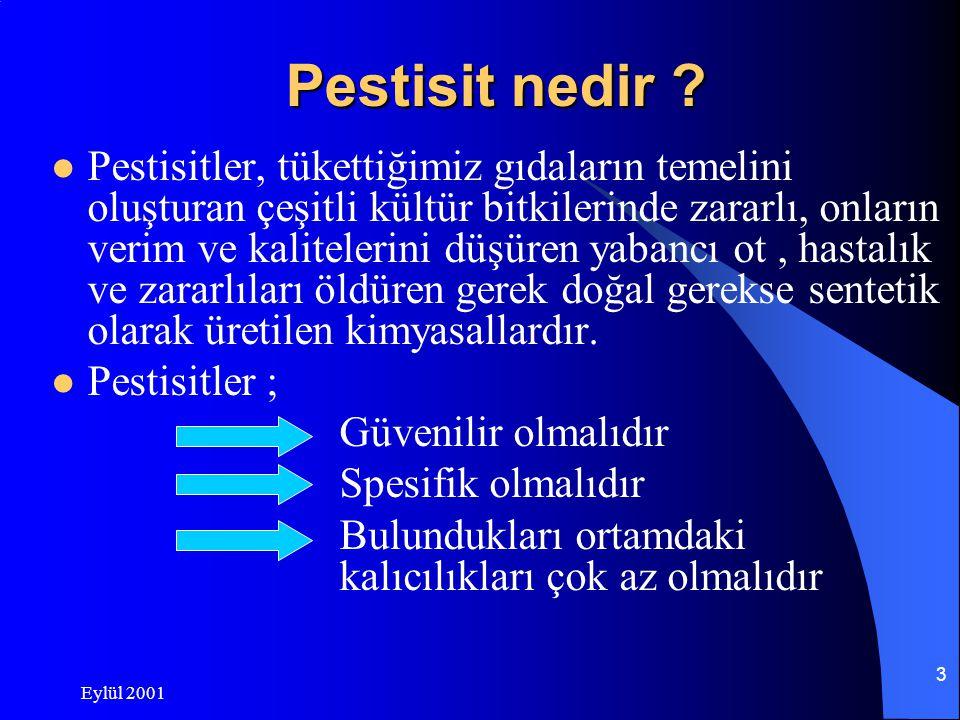Eylül 2001 3 Pestisit nedir .