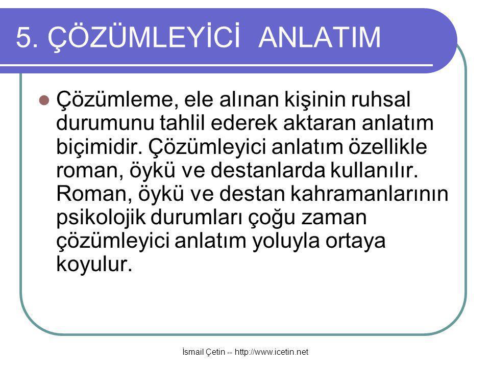 İsmail Çetin -- http://www.icetin.net 5.