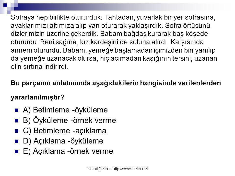 İsmail Çetin -- http://www.icetin.net Sofraya hep birlikte otururduk.
