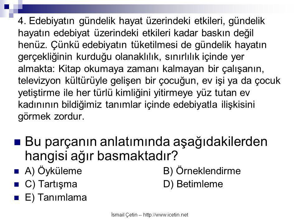 İsmail Çetin -- http://www.icetin.net 4.