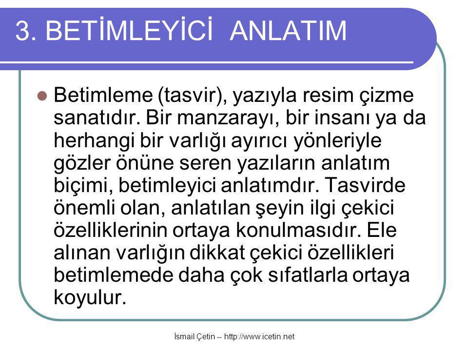 İsmail Çetin -- http://www.icetin.net 3.
