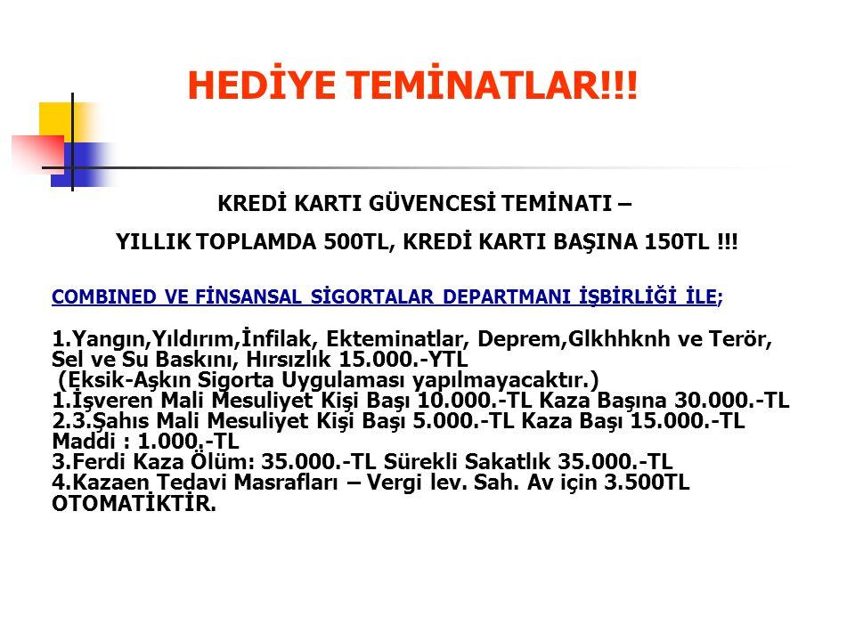 HEDİYE TEMİNATLAR!!.
