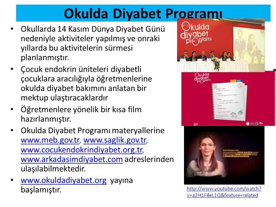 Okulda Diyabet Programı • Okullarda 14 Kasım Dünya Diyabet Günü nedeniyle aktiviteler yapılmış ve onraki yıllarda bu aktivitelerin sürmesi planlanmışt