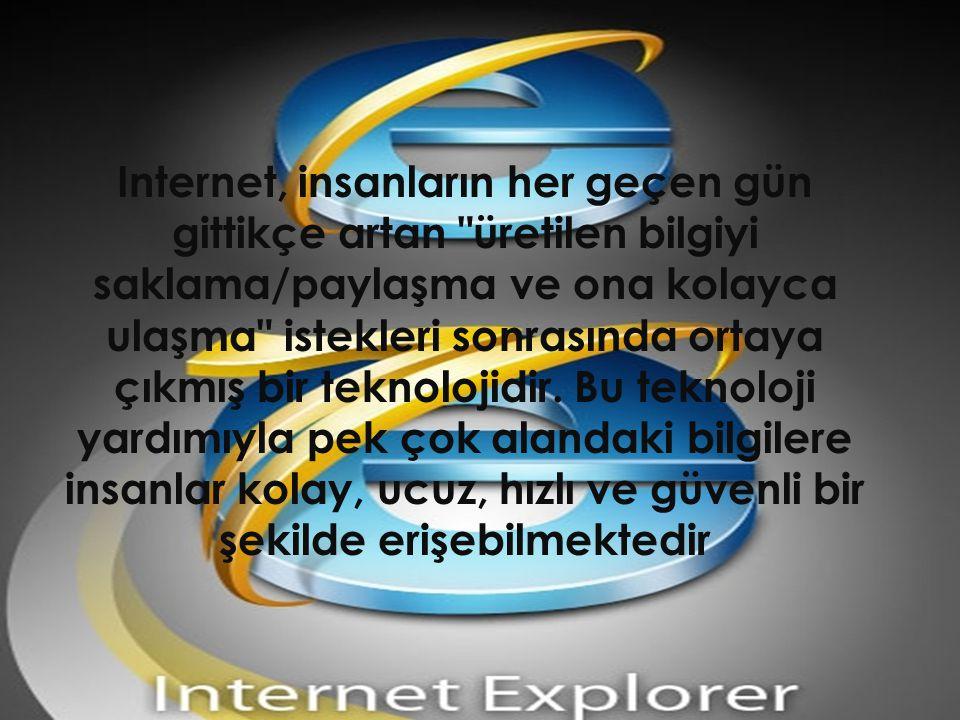 Internet, insanların her geçen gün gittikçe artan