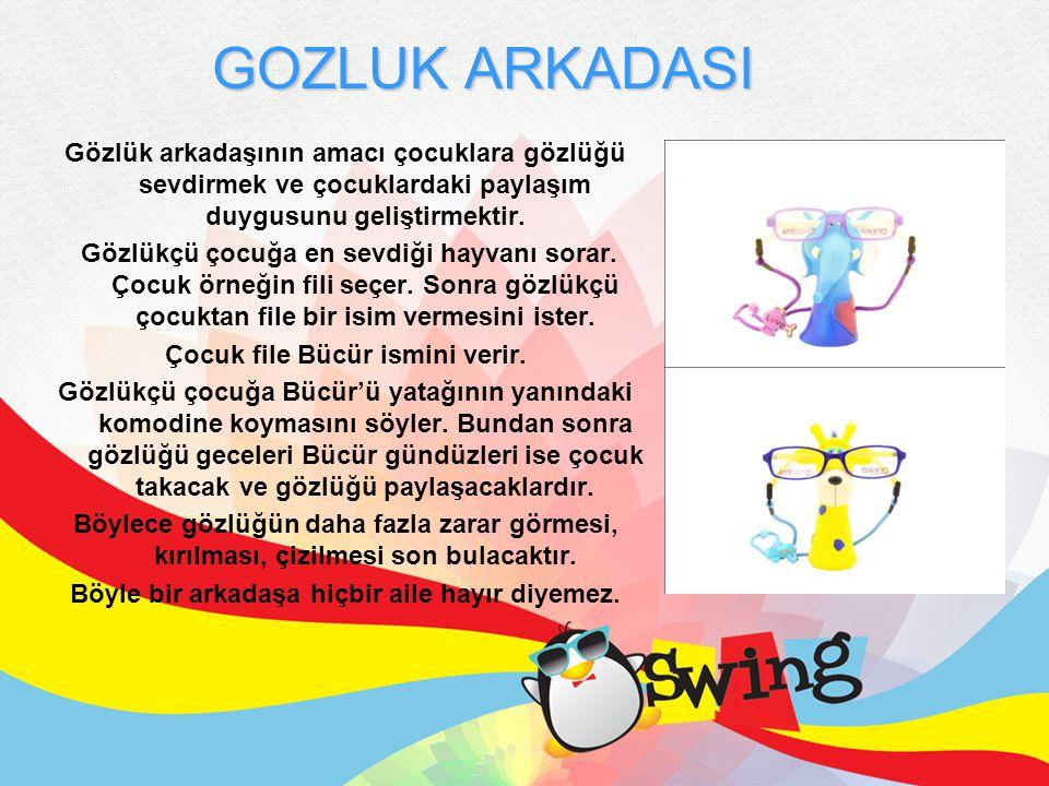 Gözlük arkadaşının amacı çocuklara gözlüğü sevdirmek ve çocuklardaki paylaşım duygusunu geliştirmektir.