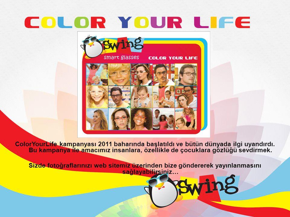 ColorYourLife kampanyası 2011 baharında başlatıldı ve bütün dünyada ilgi uyandırdı.