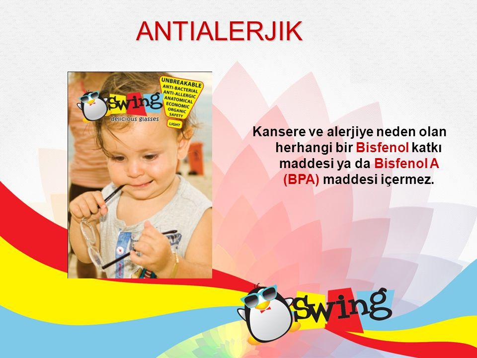 ANTIALERJIK Kansere ve alerjiye neden olan herhangi bir Bisfenol katkı maddesi ya da Bisfenol A (BPA) maddesi içermez.