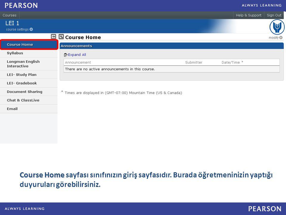 Course Home Course Home sayfası sınıfınızın giriş sayfasıdır.