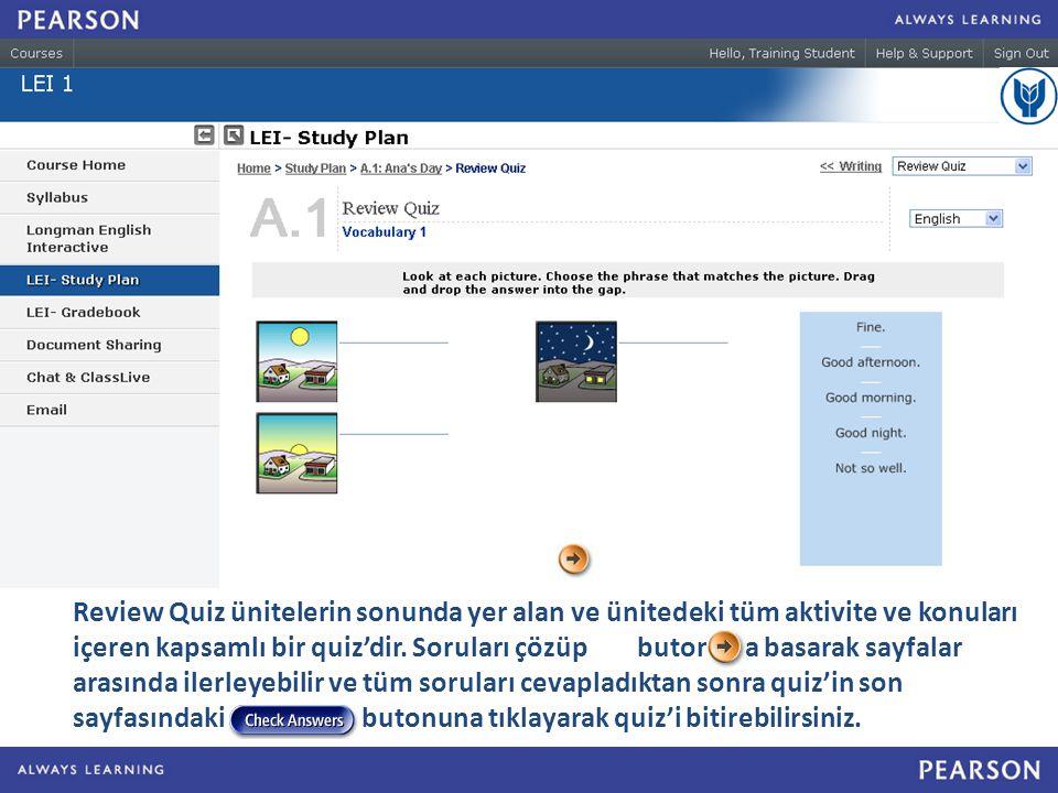 Review Quiz ünitelerin sonunda yer alan ve ünitedeki tüm aktivite ve konuları içeren kapsamlı bir quiz'dir.