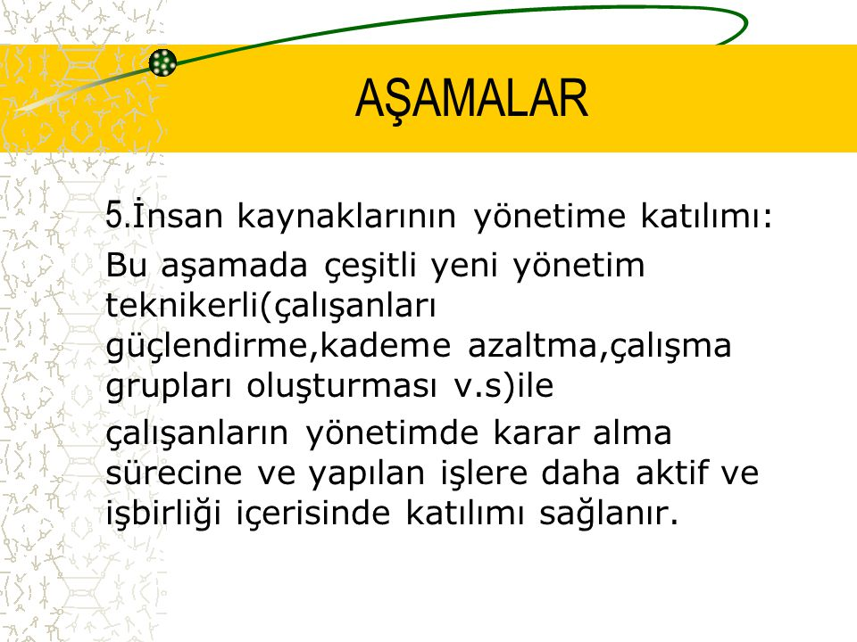 AŞAMALAR 5.
