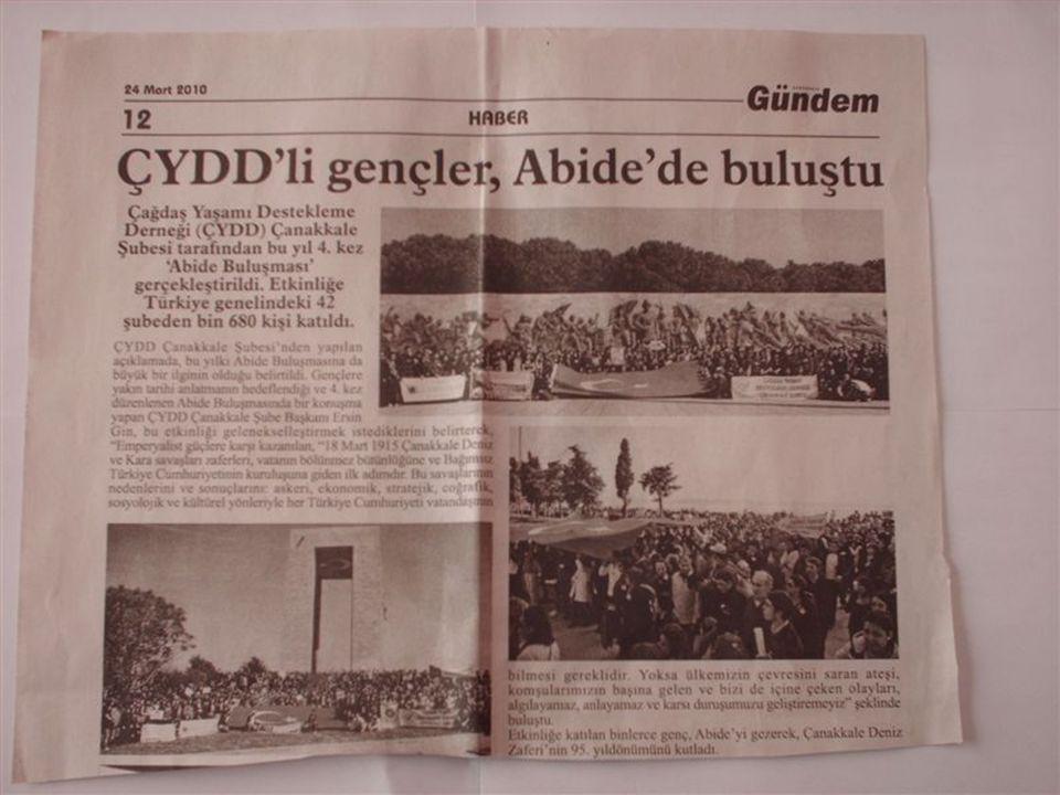 """• Bu bilinçle, Çanakkale ÇYDD olarak her yıl""""18 Mart 1915 Çanakkale Deniz ve Kara savaşları zaferleri'ni kutlama haftasında; Türkiye'deki tüm ÇYDD şub"""