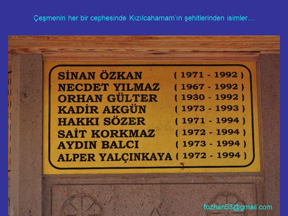 Çeşmenin her bir cephesinde Kızılcahamam'ın şehitlerinden isimler… fozhan53@gmail.com