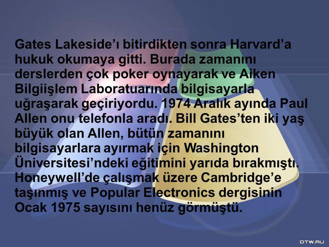 Gates Lakeside'ı bitirdikten sonra Harvard'a hukuk okumaya gitti.