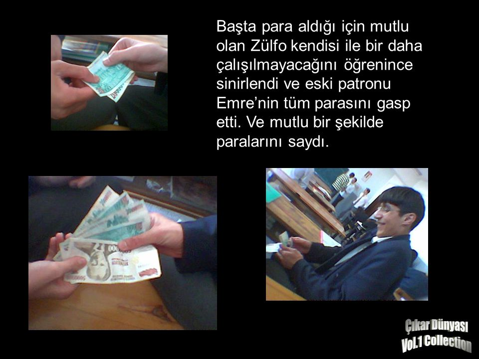 Emre Zülfo'ya Turgay'ı hakladığı için parasını verdi ve bir daha onunla çalışmak istemediğini söyledi.