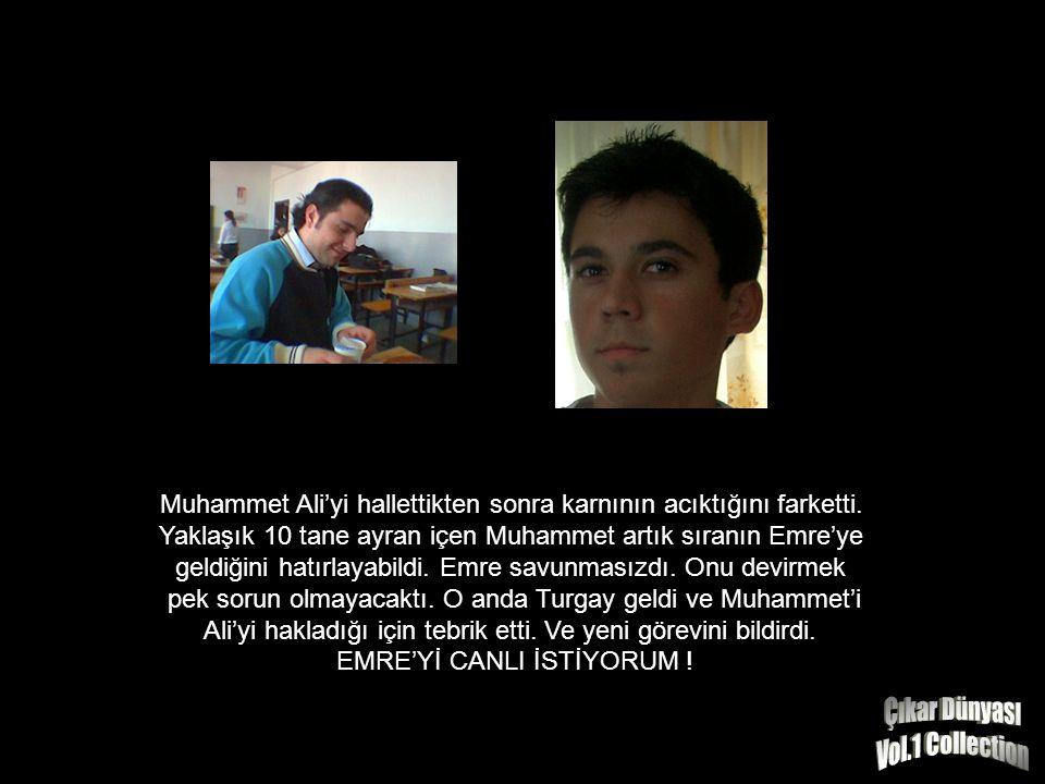 Muhammet'in kendisine doğru geldiğini farkeden Ali sırıtmaya başladı.