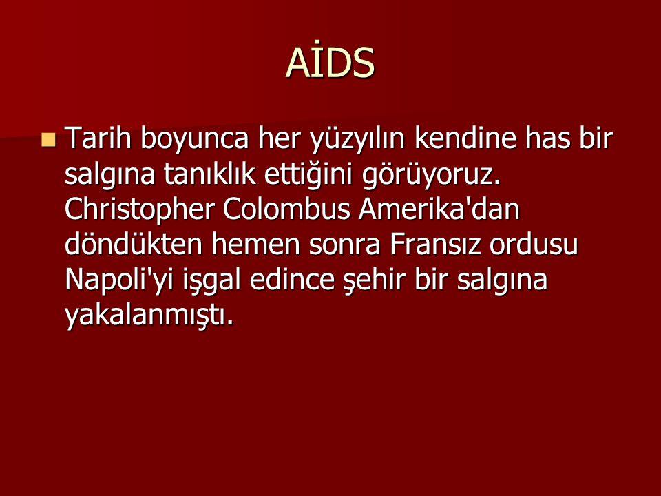  AIDS için halen kesin olarak bilinen bir tedavi yöntemi bulunmamaktadır.