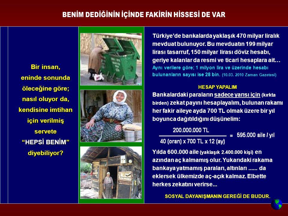 Türkiye'de bankalarda yaklaşık 470 milyar liralık mevduat bulunuyor. Bu mevduatın 199 milyar lirası tasarruf, 150 milyar lirası döviz hesabı, geriye k