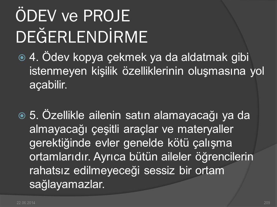 ÖDEV ve PROJE DEĞERLENDİRME  4.