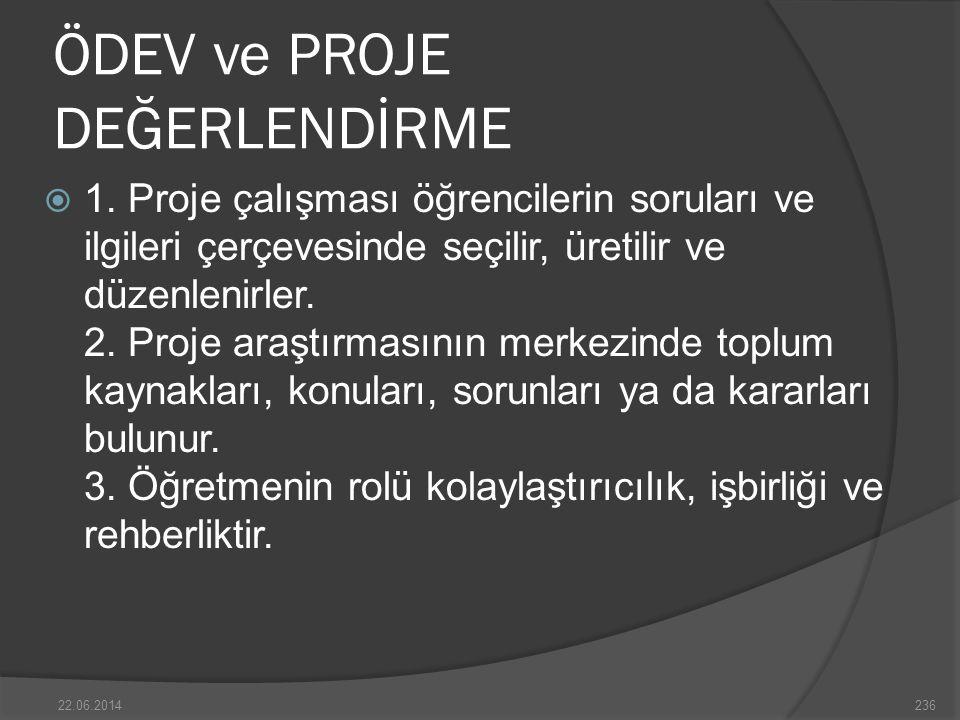 ÖDEV ve PROJE DEĞERLENDİRME  1.