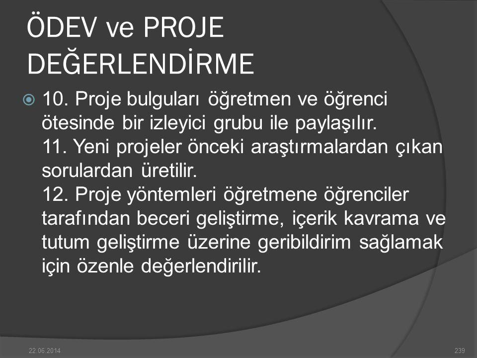 ÖDEV ve PROJE DEĞERLENDİRME  10.