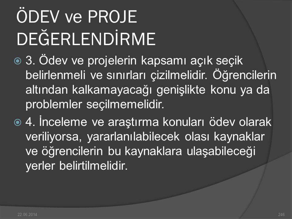 ÖDEV ve PROJE DEĞERLENDİRME  3.