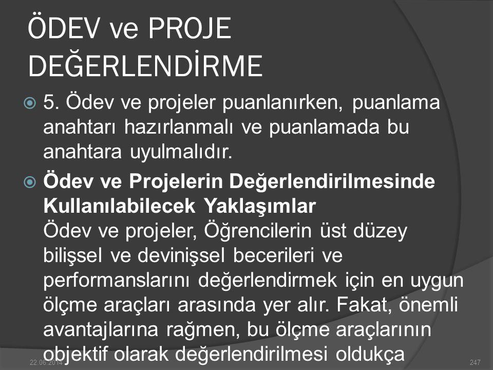ÖDEV ve PROJE DEĞERLENDİRME  5.