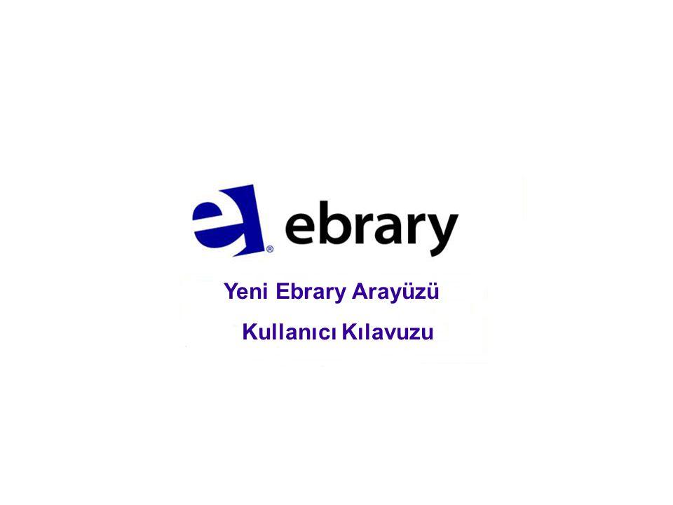 Yeni Ebrary Arayüzü Kullanıcı Kılavuzu