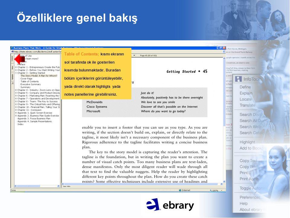 Özelliklere genel bakış Table of Contents; kısmı ekranın sol tarafında ok ile gosterilen kısımda bulunmaktadır.